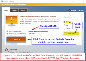 Turn on Periodic Scanning - but do not be tempted to uninstall your SUPERIOR Antimalware solution from ESET.